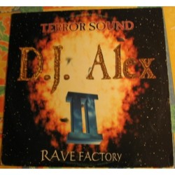 D.J. Alex- Rave Factory II(2 MANO,MAKINA CENTRAL¡¡)