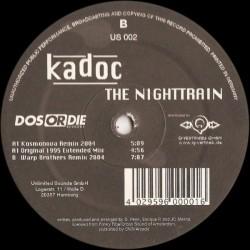 Kadoc - The Night Train (2004 Remixes)