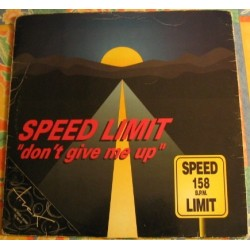Speed Limit - Don't Give Me Up (TEMAZO MAKINA¡¡ )