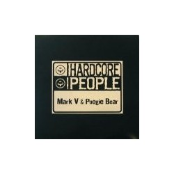 Mark V. & Poogie Bear - Hardcore People(2 MANO,NUEVECITO¡¡ TRANSICIÓN CENTRAL¡)
