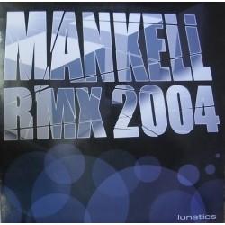 Lunatics - Mankell Rmx 2004(Buscado¡¡)