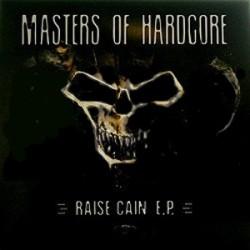 Masters of Hardcore - Raise Cain E.P.(BUSCADISIMO¡¡¡)