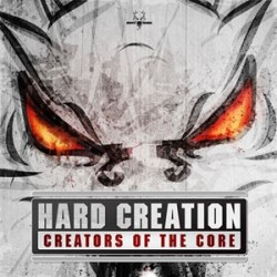 Hard Creation - Creators Of The Core