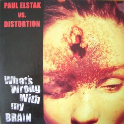 Paul Elstak vs. Distortion - Copkillaz / What's Wrong With My Brain