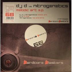 DJ D vs Nitrogenetics - Melodic Art E.P