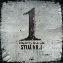 DJ Neophyte vs. Tha Playah - Still Nr. 1(2 MANO)