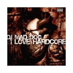 DJ Mad Dog - I Love Hardcore