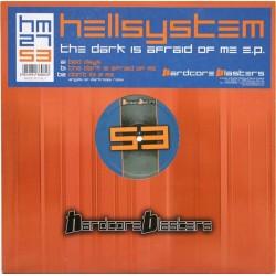 Hellsystem - The Dark Is Afraid Of Me EP (HARDCORE BLASTERS)