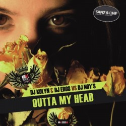 Dj Kolyn & Dj Eros vs Dj Noy's-Outta my head(PROXIMOS)