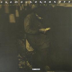 Promo + Korsakoff - Pressure On The Fakes / My Empty Bottle(TEMAZO 2003)