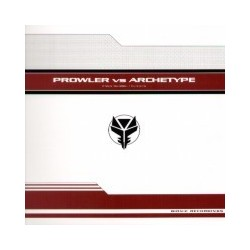 Prowler vs. Archetype - Il Futuro Rimodellato - Il Futuro È Ora(2 MANO)