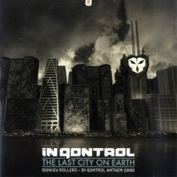 Donkey Rollers - The Last City On Earth (In Qontrol Anthem 2008)(2 MANO,HARDSTYLE)