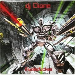 DJ Dione-Muddafuckas(MEGARAVE)