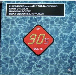 90's EP Vol. 15 (INCLUYE ARROLA - DREAMING & EMOTIONAL G - TOFEE¡¡)