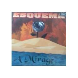 Esquema - A Mirage (2 MANO,REMEMBER 90'S¡¡)