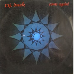 DJ Duck  - Come Again(2 MANO,TEMAZO IMAKINARIA BUSCADISIMO¡¡)