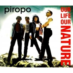 Piropo - Our Life Our Nature(2 MANO,PELOTAZO BOL RECORDS¡¡)