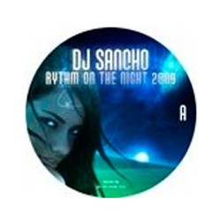 Dj Sancho-Rhythm of the night 2009(TEMAZO PRODUCIDO POR RAÚL SOTO & MIGUEL SERNA¡¡)