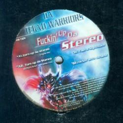 Da Tekno Warriors - Fuckin' Up Da Stereo (2 MANO,COPIA IMPORT¡¡)