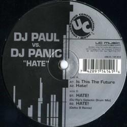 DJ Paul vs. DJ Panic - Hate (2 MANO,EDICIÓN AMERICANA UC)