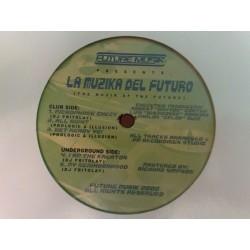 DJ Fritolay / Illusion & Prologic - La Muzika Del Futuro(2 MANO,NUEVECITO.TEMAZO AMERICANO¡¡)