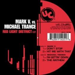 Mark V vs Michael Trance – Red Light District EP (SUPERBUSCADO¡¡)