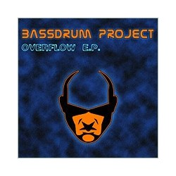 Bassdrum Project – Overflow E.P. (2 MANO)