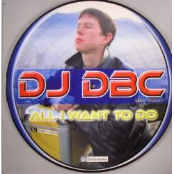 DJ DBC – E.P. Vol. 4 - All I Want To Do(2 MANO)