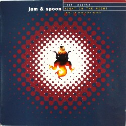 Jam & Spoon Feat. Plavka – Right In The Night (CLÁSICO DE LOS 90¡)