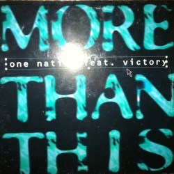 One Nation Feat Victory – More Than This