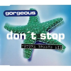 Gorgeous - Don't Stop (Future Breeze Mix)(2 MANO)