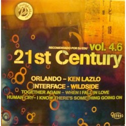 Various - 21st Century Vol. 4.6(INCLUYE KEN LASZLO-WHEN I FALL IN LOVE & ORLANDO-TOGETHER AGAIN¡  MUY BUSCADOS¡¡)