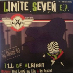 Chumi DJ Presents Limite Seven E.P. – I'll Be Allright(NUEVO,SELLO LIMITE RECORDS¡¡)