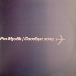 Pro Mystik-Goodbye Song(CANTADO MELÓDICO)