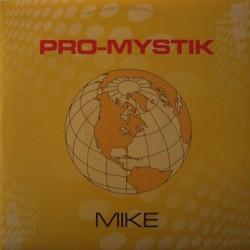 Pro Mystik-Mike(CANTADO MUY BUENO,COPIAS NUEVAS¡¡)