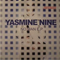 Yasmine Nine - No Man(INCLUYE EL PELOTAZO LIVING IN PARADISE¡¡)
