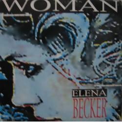 Elena Becker - Woman(2 MANO,CANTADO REMEMBER)