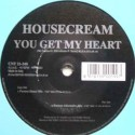 Housecream – You Get My Heart (2 MANO,COMO NUEVO)