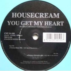 Housecream – You Get My Heart