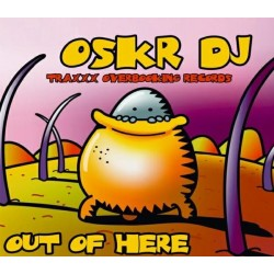 Oskr DJ – Out Of Here(SONIDO OVERBOOKING,CHUMI DJ¡)