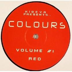Kideva Presents Colours – Volume 1 - Red(2 MANO,SONIDO LIMITE HARDHOUSE¡)