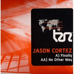 Jason Cortez – Finally / No Other Way