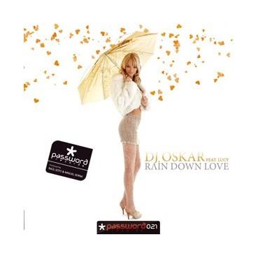 DJ OSKAR Feat LUCY Rain down love