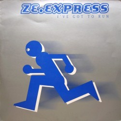 ZE Express – I've Got To Run (BLANCO Y NEGRO¡¡)