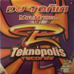 DJ Toñin – You Know (BASUCÓN REMEMBER¡)
