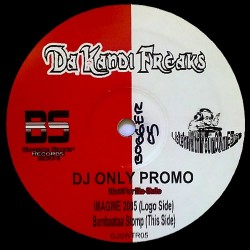 Da Kandi Freaks – Imagine 2005 / Bambaataa Stomp (TEMAZO BUSCADISIMO¡¡¡¡¡)