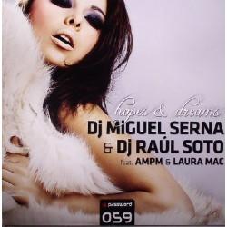MIGUEL SERNA & RAUL SOTO FT LAURA MAC - HOPES AND DREAMS