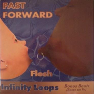Fast Forward - Flesh(COLISEUM/CHOCOLATE 96,REMEMBER MUY BUENO¡¡ ULTIMA COPIA)