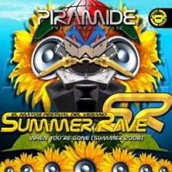 Piramide Summer Rave – When You're Gone (Summer Rave 2008) (TEMAZO JUMP¡)