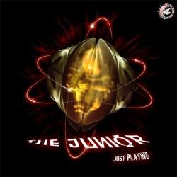 The Junior – Just Playing (TEMAZOS BY HERMANOS KAPIYA¡¡)